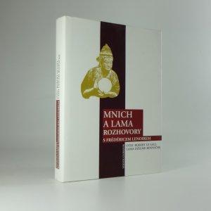 náhled knihy - Mnich a lama : rozhovory s Frédéricem Lenoirem