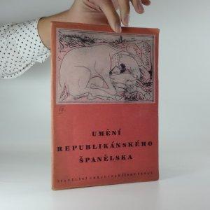náhled knihy - Umění republikánského Španělska - Španělští umělci pařížské školy - 361. výstava S.V.U. Mánes ... od 30. ledna do 23. února 1946