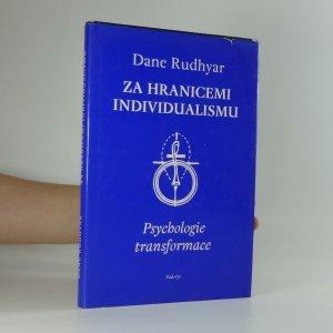 náhled knihy - Za hranicemi individualismu : psychologie transformace