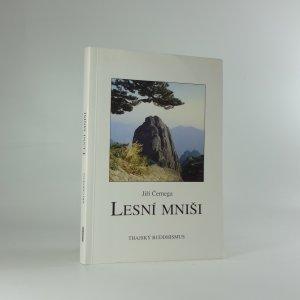 náhled knihy - Lesní mniši: některé aspekty současného thajského buddhismu