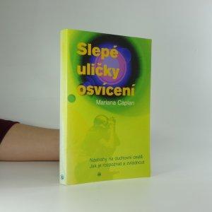 náhled knihy - Slepé uličky osvícení: nástrahy na duchovní cestě, jak je rozpoznat a zvládnout