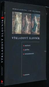 náhled knihy - Výkladový slovník : malířství, grafika, restaurátorství
