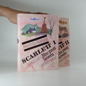 náhled knihy - Scarlett : pokračování Jihu proti Severu M. Mitchellové, (2 svazky)