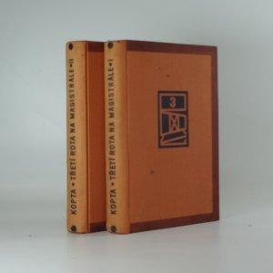 náhled knihy - Třetí rota na magistrále : román, díl I., II.