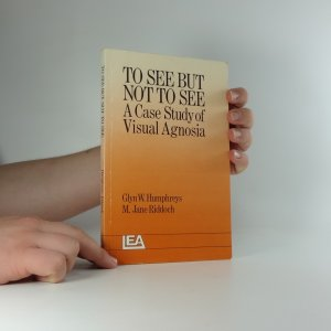 náhled knihy - To see but not to see : A case study of visual agnosia