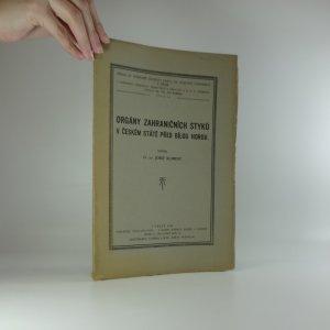 náhled knihy - Orgány zahraničních styků v českém státě před Bílou Horou