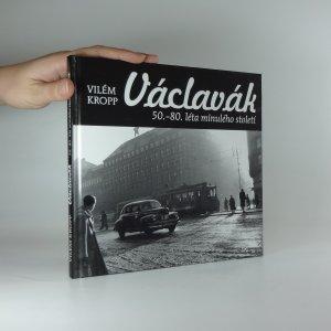 náhled knihy - Václavák : 50.-80. léta minulého století