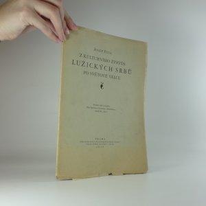 náhled knihy - Z kulturního života lužických Srbů po světové válce (Zvláštní otisk z časopisu Učené Společnosti Šafaříkovy