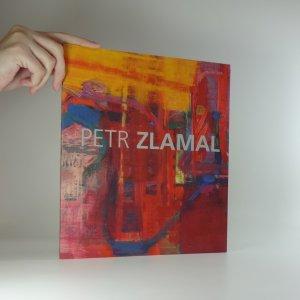 náhled knihy - Petr Zlamal : archeologie paměti : obrazy 1979-2009 - Galerie G, Olomouc, 7.10.-31.10.2009