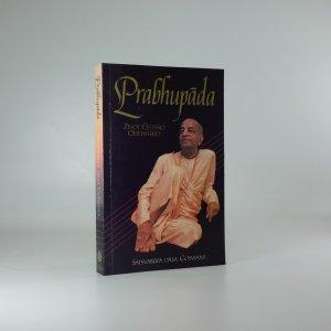 náhled knihy - Prabhupáda : život čistého oddaného : skutečný příběh o duchovním učiteli, který postavil chrám, ve kterém může žít celý svět