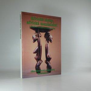 náhled knihy - Africké lásky, africká manželství v životě a v zrcadle afrického umění