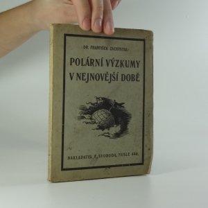 náhled knihy - Polární výzkumy v nejnovější době