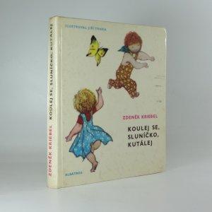 náhled knihy - Koulej se, sluníčko, kutálej
