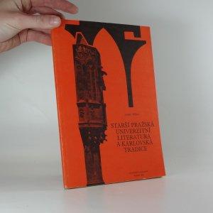 náhled knihy - Starší pražská univerzitní literatura a karlovská tradice