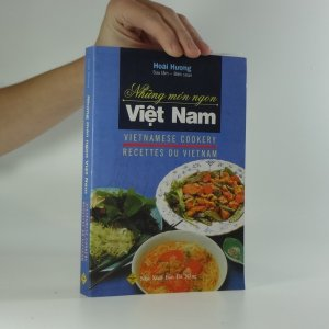 náhled knihy - Những món ngon Việt Nam / Vietnamese cookery / Recettes du Vietnam
