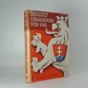 náhled knihy - Bojující Československo : 1938-1945
