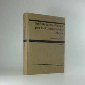 náhled knihy - Technická mechanika pro elektrotechnické obory. Díl I.