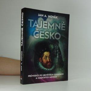 náhled knihy - Tajemné Česko: průvodce po největších záhadách a magických místech