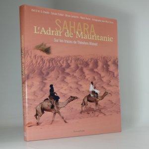 náhled knihy - Sahara, l'Adrar de Mauritanie. Sur les traces de Théodore Monod.