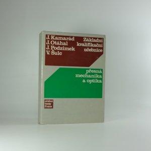 náhled knihy - Základní kvalifikační učebnice. Přesná mechanika a optika.