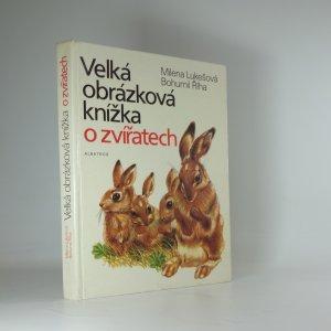 náhled knihy - Velká obrázková knížka o zvířatech