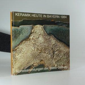 náhled knihy - Keramik heute in Bayern 1984