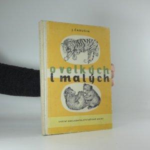 náhled knihy - O velkých i malých