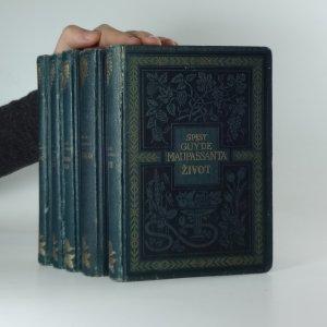 náhled knihy - Spisy Guy de Maupassanta: Mont Oriol, Život, Důvěrné chvíle, Slučí hody, Toník (5 svazků)