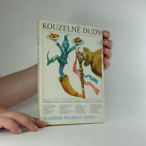 náhled knihy - Kouzelné dudy : pohádky, báje a kronikářské příběhy ze Žatecka a Lounska