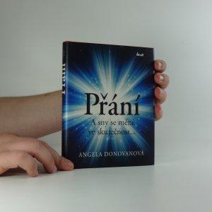 náhled knihy - Přání : a sny se mění ve skutečnost...