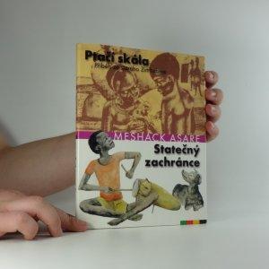 náhled knihy - Ptačí skála : příběh ze starého Zimbabwe ; Statečný zachránce