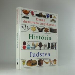 náhled knihy - História ľudstva: Detská ilustrovaná encyklopédia