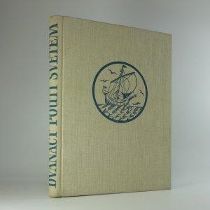 náhled knihy - Dvanáct poutí světem: vyprávění o českých osudech v širém světě