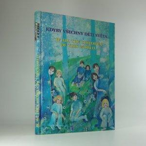 náhled knihy - Kdyby všechny děti světa... /If all the children of this world...