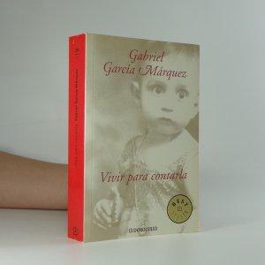 náhled knihy - Vivir para contarla