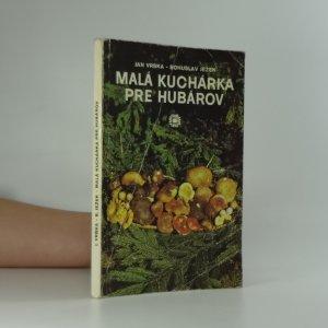 náhled knihy - Malá kuchárka pre hubárov