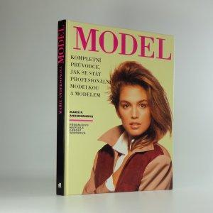 náhled knihy - Model: kompletní průvodce jak se stát profesionální modelkou a modelem