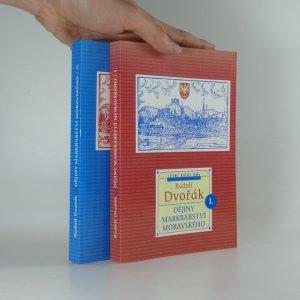 náhled knihy - Dějiny markrabství moravského, (2 svazky)
