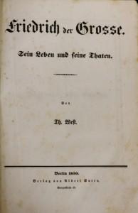 antikvární kniha Friedrich der Grosse sein leben und seine ehaten, neuveden