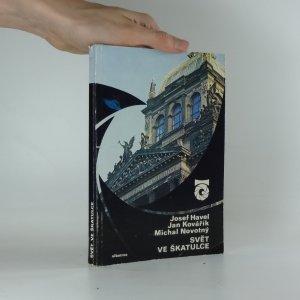 náhled knihy - Svět ve škatulce : o muzeích
