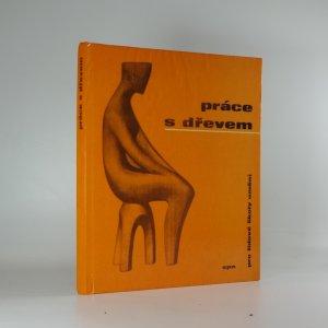 náhled knihy - Práce s dřevem