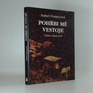 náhled knihy - Pohřbi mě vestoje : Cikáni a jejich pouť