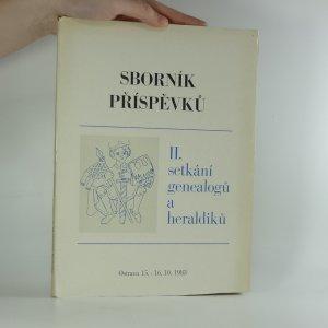 náhled knihy - Sborník příspěvků II. setkání genealogů a heraldiků