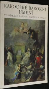 náhled knihy - Rakouské barokní umění ve sbírkách Národní galérie v Praze : Šternberský palác 1979