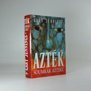 náhled knihy - Azték : soumrak Aztéků