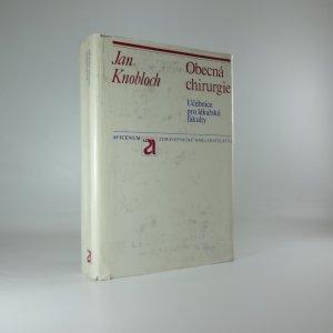 náhled knihy - Obecná chirurgie - učebnice pro lékařské fakulty