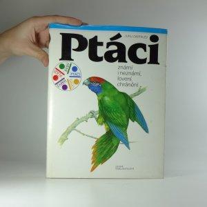 náhled knihy - Ptáci známí i neznámí, lovení, chránění.