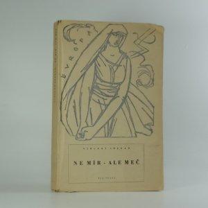 náhled knihy - Ne mír-ale meč