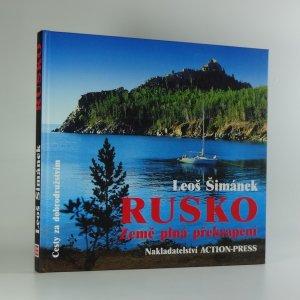 náhled knihy - Rusko - země plná překvapení : půl roku na dobrodružné cestě od Karpat až k Bajkalu, hledání přirozeného způsobu života a nedotčené přírody