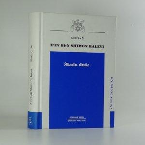 náhled knihy - Škola duše : Její cesta a úskalí Svazek 3.